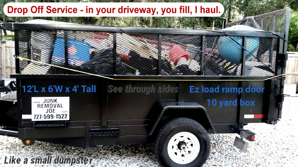 Drop-off Trailers – Junk Removal Joe -727-599-1522